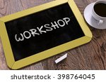 workshop concept hand drawn on... | Shutterstock . vector #398764045