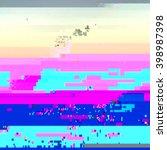 glitch art modern abstract...   Shutterstock .eps vector #398987398