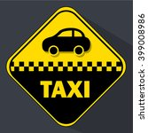 taxi road sign on a gray... | Shutterstock .eps vector #399008986