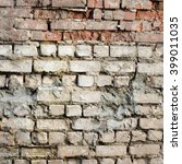 very old masonry with traces of ... | Shutterstock . vector #399011035