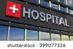 hospital building sign closeup  ... | Shutterstock . vector #399077326