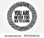 you are never too old to learn... | Shutterstock .eps vector #399204016