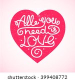 all you need is love background ... | Shutterstock . vector #399408772