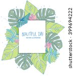 tropical plants leaves of... | Shutterstock .eps vector #399694222