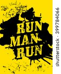 run  man  run   motivational... | Shutterstock . vector #399784066