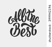 all the best lettering text | Shutterstock .eps vector #399942196