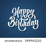 happy birthday lettering text | Shutterstock .eps vector #399942232