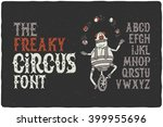 the freaky circus font with...