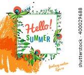 hello summer. vector bright... | Shutterstock .eps vector #400029688