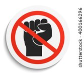 no fist up  prohibition sign on ...