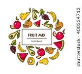 vector set of fruit | Shutterstock .eps vector #400224712
