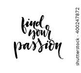 find your passion card. hand... | Shutterstock .eps vector #400247872
