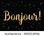 bonjour  hello  inscription....   Shutterstock .eps vector #400313956