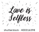love is selfless romantic... | Shutterstock .eps vector #400316398