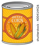 tin of sweet corn  can  | Shutterstock .eps vector #400414426