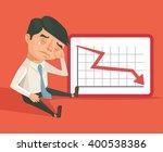 business fail. graph down... | Shutterstock .eps vector #400538386