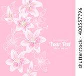 vector  lily  flowers vertical... | Shutterstock .eps vector #400557796