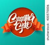 summer sale lettering. ribbon... | Shutterstock .eps vector #400570006