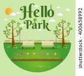 hello park. natural landscape... | Shutterstock .eps vector #400658992