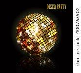golden disco ball. shiny... | Shutterstock .eps vector #400763902