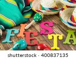 close up of fiesta table with... | Shutterstock . vector #400837135