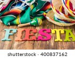 close up of fiesta table with... | Shutterstock . vector #400837162