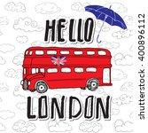 hello london hand lettering...   Shutterstock .eps vector #400896112