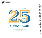 25th years anniversary label... | Shutterstock .eps vector #401172538