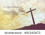 Small photo of 2 Corinthians 5:17 Vintage Bible Verse Background on one cross on a hill