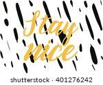stay nice inspirational... | Shutterstock .eps vector #401276242