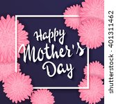 vector hand drawn mothers day... | Shutterstock .eps vector #401311462