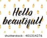 hello beautiful romantic... | Shutterstock .eps vector #401314276
