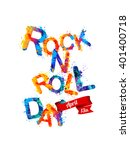 rock n roll day. april 13.... | Shutterstock .eps vector #401400718