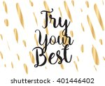 try your best motivational... | Shutterstock .eps vector #401446402