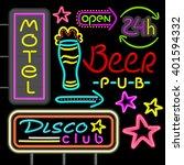 neon signboard disco club  beer ... | Shutterstock . vector #401594332