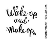wake up and make up... | Shutterstock .eps vector #401605825