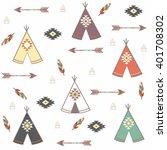 tepee seamless pattern. wigwam... | Shutterstock .eps vector #401708302