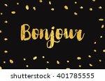 bonjour  hello  inscription.... | Shutterstock .eps vector #401785555