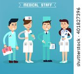 medical staff. nurse and doctor....   Shutterstock .eps vector #401827396