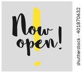 now open hand lettering vector... | Shutterstock .eps vector #401870632