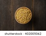 top view soy bean in wood bowl... | Shutterstock . vector #402005062
