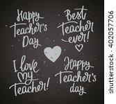 set of labels to the teacher's... | Shutterstock .eps vector #402057706