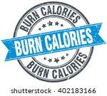 burn calories blue round grunge ... | Shutterstock .eps vector #402183166