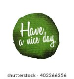 have a nice day.beautiful... | Shutterstock .eps vector #402266356