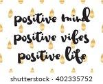 positive mind  vibes  life... | Shutterstock .eps vector #402335752