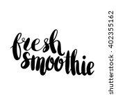 hand drawn phrase fresh... | Shutterstock .eps vector #402355162