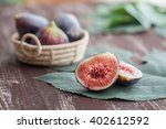 Figs Of The Season On A Wooden...