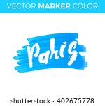 paris. the hand drawn letters.... | Shutterstock .eps vector #402675778