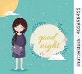 good night card. cute girl in... | Shutterstock .eps vector #402698455