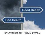 being in good health versus bad ... | Shutterstock . vector #402719962